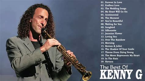 kenny g best of kenny g greatest hits album 2018 the best songs of