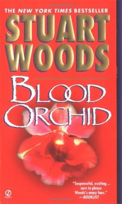 blood in the woods books blood orchid barker 3 by stuart woods reviews