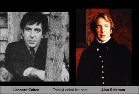 leonard cohen totally looks like alan rickman randomoverload