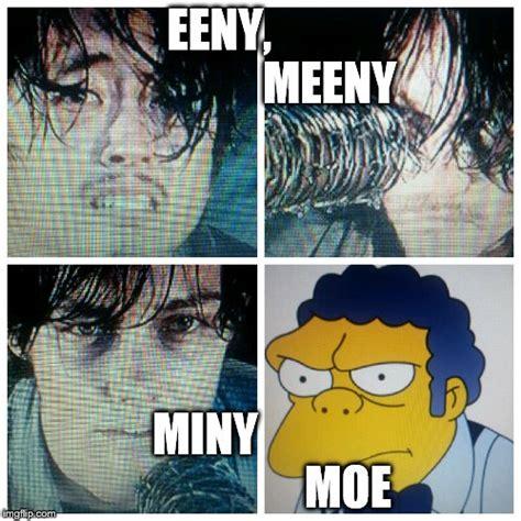 Moe Meme - eeny meeny miny moe imgflip