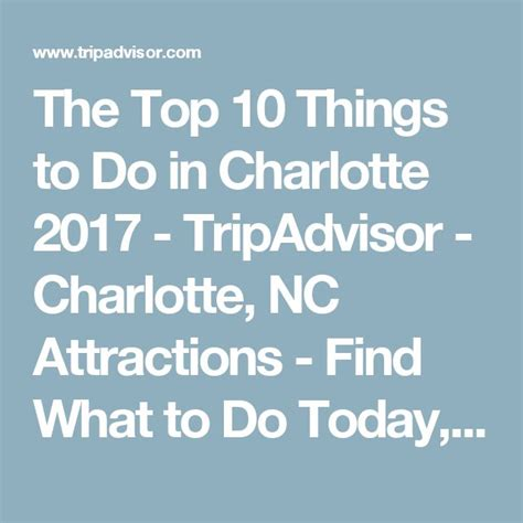 things to do in charlotte nc m 225 s de 25 ideas incre 237 bles sobre attractions in charlotte