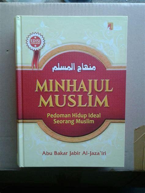 Buku Ensiklopedi Muslim Minhajul Muslim buku minhajul muslim pedoman hidup ideal seorang muslim