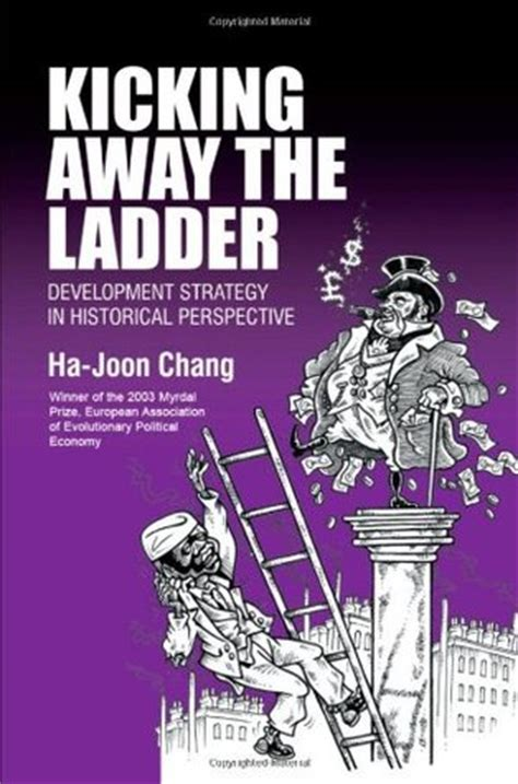 chang books kicking away the ladder development strategy in