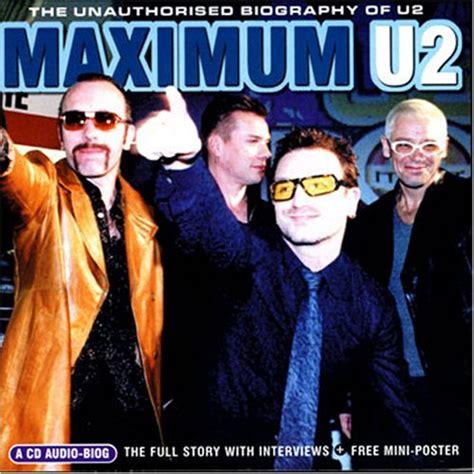 u2 biography movie u2 album 171 maximum u2 the unauthorised biography 187