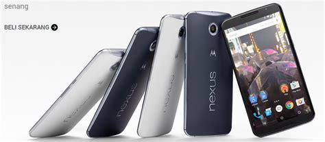 Hp Nexsus 6 smartphone dengan spesifikasi terbaik htc samsung dan nexus 6 hp terbaru berkualitas