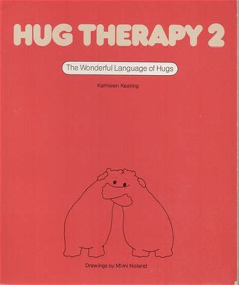 hug therapy hug therapy 2 by keating reviews discussion