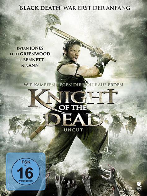 film fantasy mittelalter knight of the dead film 2013 filmstarts de