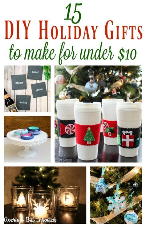honemade christmas gifts under fifteen dollars 15 diy gift ideas for 10