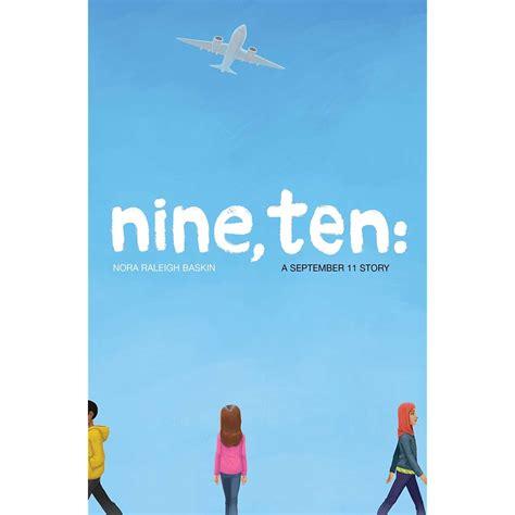 ten books nine ten a september 11 story by nora raleigh baskin