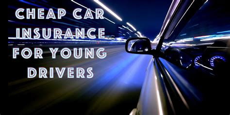 Best Car Insurance Deals Young Drivers   Upcomingcarshq.com