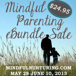 mindful parenting in a world living with presence and parenting with purpose books parenting resources inspiration mindful parenting