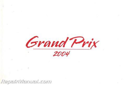 manual repair free 2004 pontiac grand prix electronic throttle 2004 pontiac grand prix owners manual