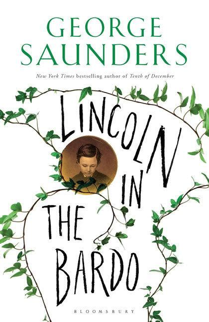 lincoln in the bardo by george saunders 183 readings com au