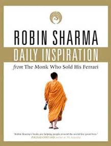 The Monk Who Sold His Free Daily Inspiration From The Monk Who Sold His
