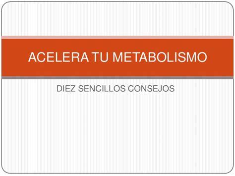 libro acelera tu metabolismo acelera tu metabolismo mar 237 a bel 233 n garc 237 a