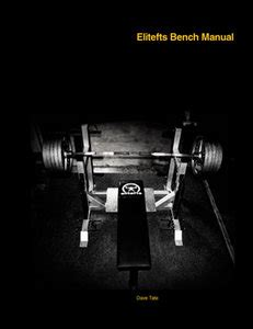 dave tate bench elitefts bench manual by dave tate free ebooks download