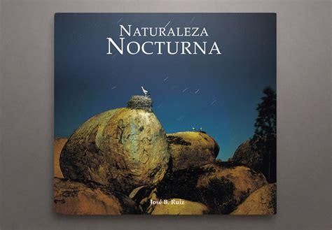 libro plegarias nocturnas naturaleza nocturna jos 233 b ruiz