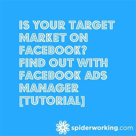 facebook ads tutorial 2014 is your target market on facebook find out with facebook