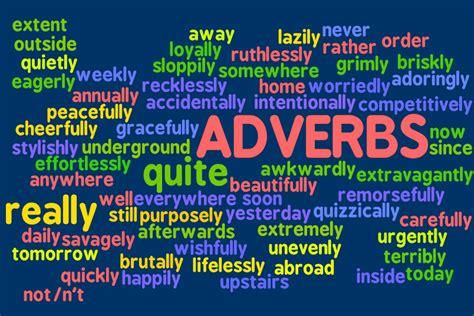 exle of adverb cagrammar adverbs