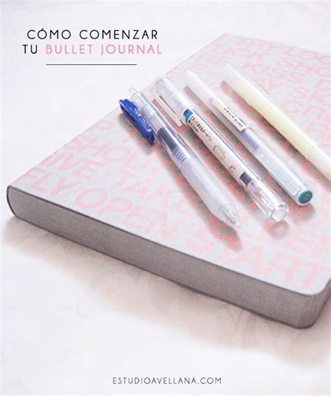bullet journal c 243 mo comenzar tu bullet journal estudio avellana