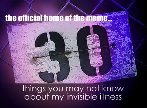 Invisible Illness Meme - 19 best images about invisible illness awareness on
