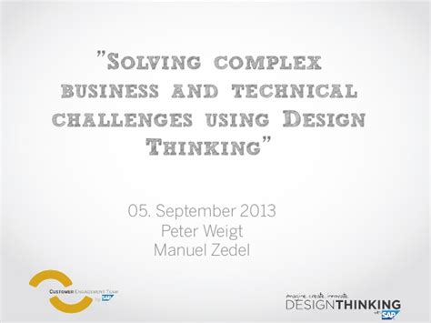 design thinking challenges solving complex business and technical challenges using