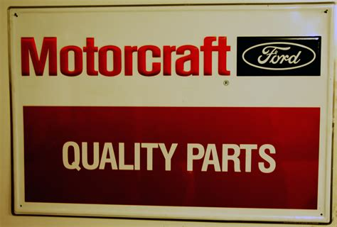 Ford Motorcraft by Ford Motorcraft Signsthe Ford Collector