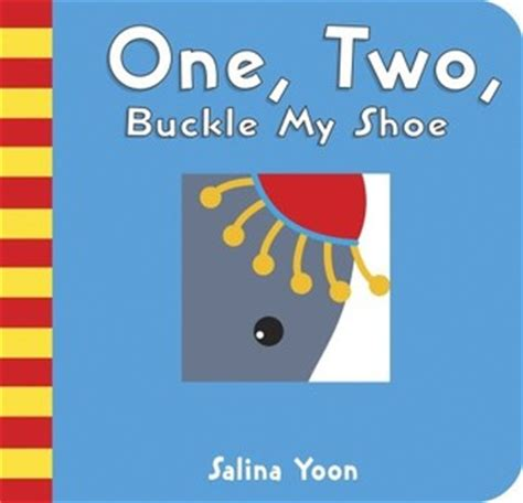 libro one two buckle my one two buckle my shoe by salina yoon reviews
