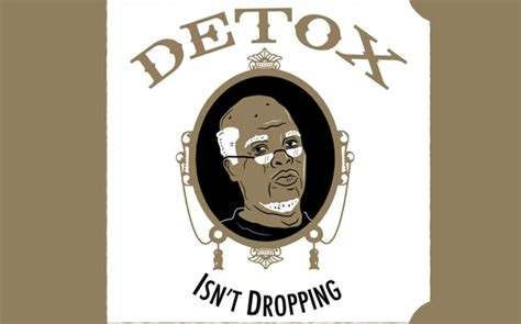 Detox Album Leaked by Rip Quot Detox Quot The Complete History Of Dr Dre S Masterpiece