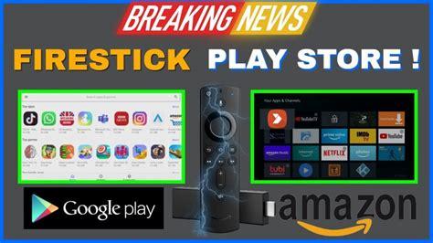 firestick google play store  options docsquiffycom