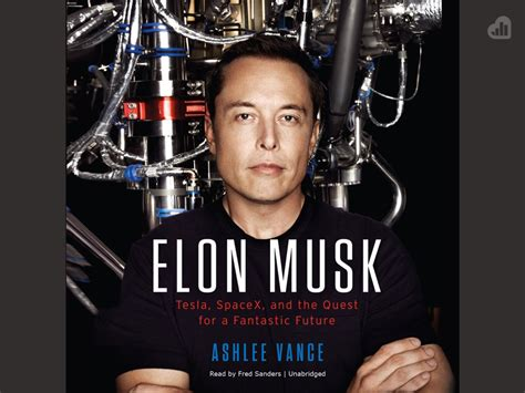 elon musk best biography quote from elon musk biography