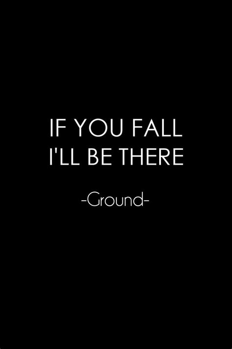 Minimalistic text quotes funny ground black background