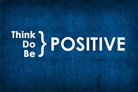 Think Be Positive inspirational positive thinking messages quotes wishesmsg