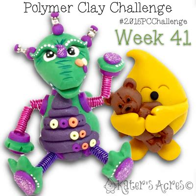 polymer clay challenge guide katersacres 2015 polymer clay challenge week 41 creations