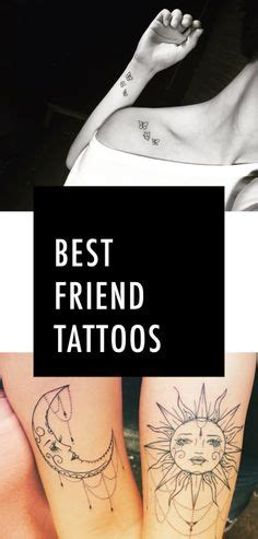 tattoos to get with your best friend 47 unique best friend tattoos that redefine your