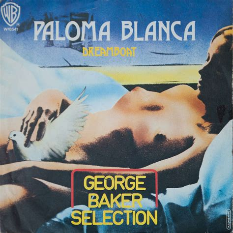 dream boat george baker paloma blanca dreamboat italy by george baker