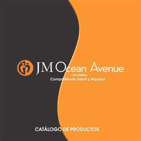 the future of ocean avenue is jm ocean avenue i joy life and ocean calam 233 o catalogo jm ocean avenue colombia