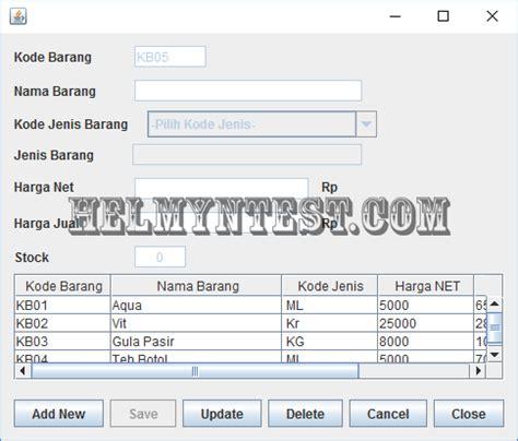 membuat aplikasi database dengan java mysql dan netbeans membuat aplikasi penjualan barang dengan java netbeans dan