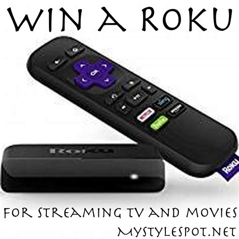 Roku Giveaway - giveaway win a roku for streaming tv movies mystylespot