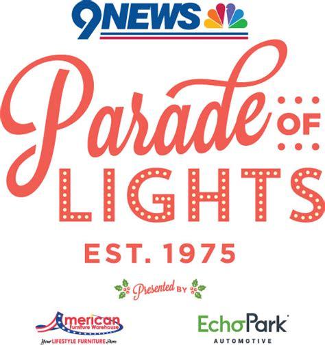 parade of lights denver 2017 9news parade of lights creative strategies
