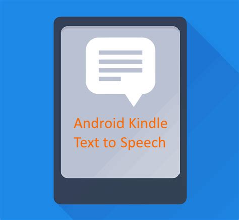 android text to speech android kindle text to speech solutions newswirl