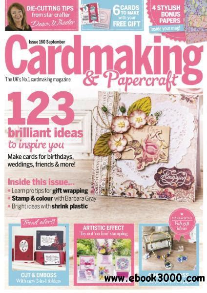 Cardmaking And Papercraft Free Downloads - cardmaking papercraft september 2016 free ebooks