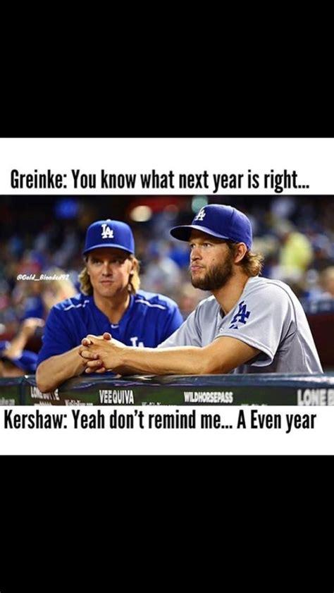 Dodgers Memes - funny dodger meme sfgiants we get even 2016 sf giants pinterest funny we and the o jays