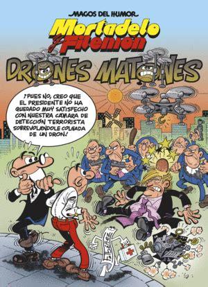 magos del humor mortadelo 185 los drones matones librera joker