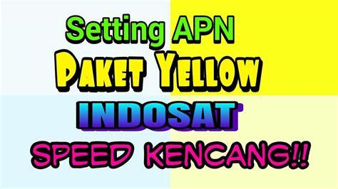 cara setting apn untuk sawer paket videomax pengguna paket yellow speed kenceng setting apn nya