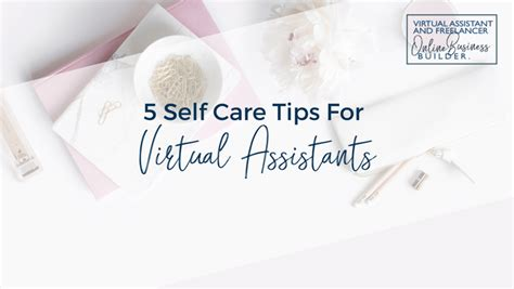 5 self care tips for assistants business