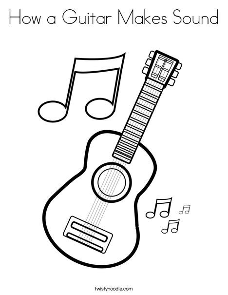 sound a makes how a guitar makes sound coloring page twisty noodle