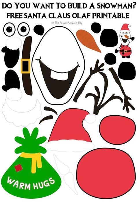 printable christmas olaf do you want to build a snowman santa claus olaf edition