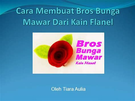download video cara membuat bros bunga dari kain flanel cara membuat bros bunga mawar dari kain flanel authorstream