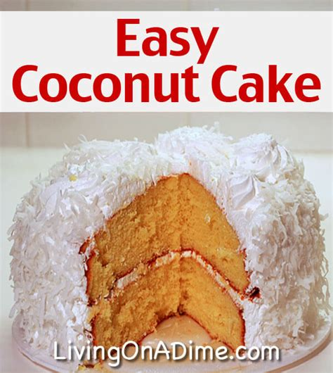 coconut cake made easy easy coconut cake recipe crockpot beef burger stroganoff